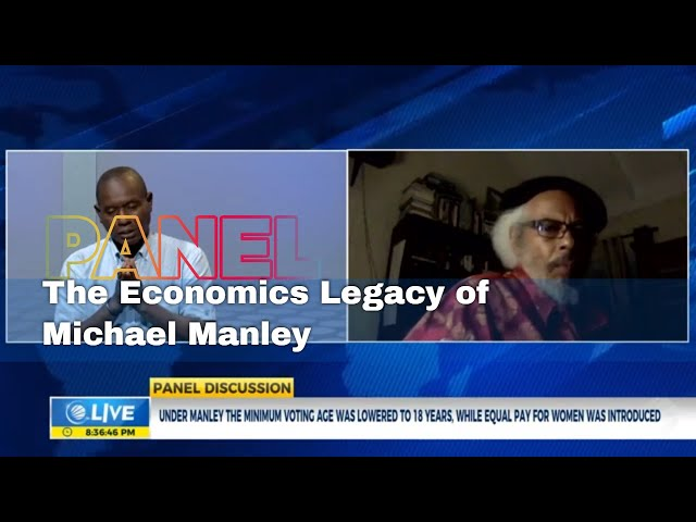 Understanding the Controversy:  Economics Legacy of Michael Manley | Panel Discussion  | CVMTV