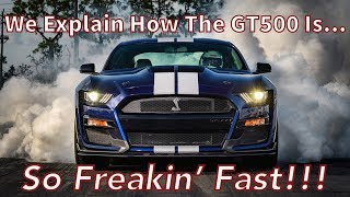 2020 Shelby GT500 Mustang - What Makes It So Fast? We Go Deep Inside the 500's Guts