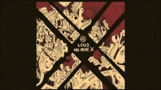 LOUD - Triceratops From the r4th LOUD Album : No More X @ Nano Reco...