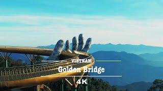 Golden Bridge, Da Nang (4K UHD) | Welcome to Vietn...