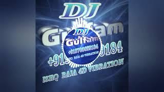 ISHQ Ka Raja DJ 4D Vibration Mix By DJ Gulfam &Shashi Holi DJ Raja DJ Manish DJ jagat Raj DJ anup