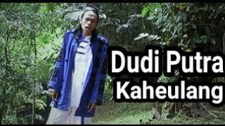 Download Video D'Cikal (Dudi Putra) - Kaheulang MP3 3GP MP4