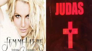 Lady Gaga - Judas (Britney Spears - Femme Fatale Songs Remix) -Download Link- MashupMaker9000