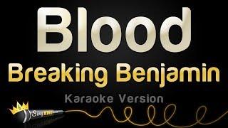 Breaking Benjamin - Blood (Karaoke Version)