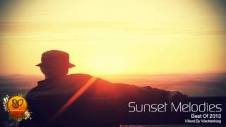 Sunset Melodies - Best Of 2013 - Progressive House/Progressive Trance