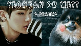 (taehyung ff) (one-shot) YEONTAN OR ME? *Prank*