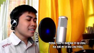 PENG YOU (Friends) - Wakin Chau Cover