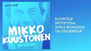 Mikko Kuustonen - Woyzeck (Vain elämää 2016)