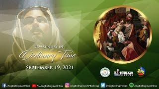 BANAL NA MISA   Setyembre 19, 2021   5:30 N.H.   Parokya ng San Agustin