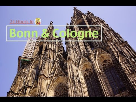 24 Hours In Bonn & Cologne