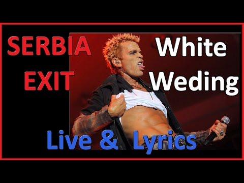 Billy Idol White wedding, LYRICS, LIVE at EXIT, Serbia
