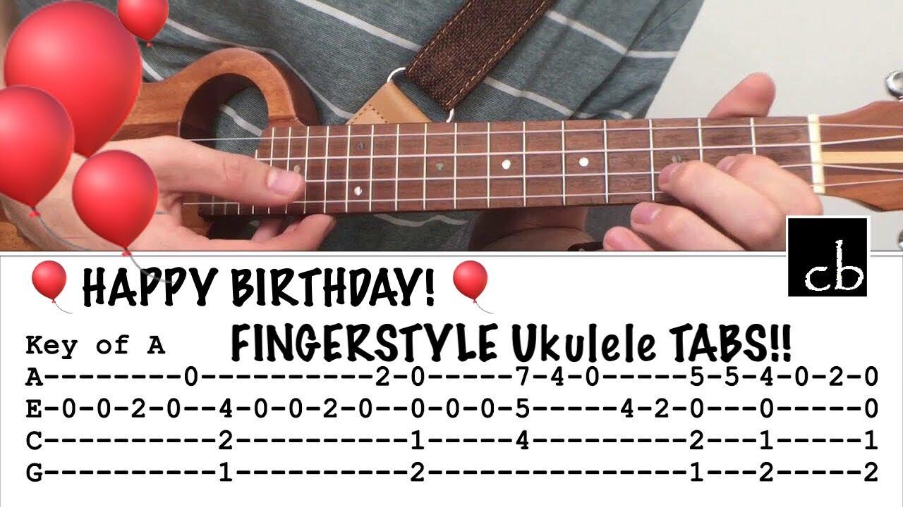 HAPPY BIRTHDAY In 15 Keys FINGERSTYLE Ukulele Tutorial