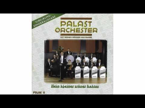 Palast Orchester - Ich Bin So Scharf Auf Erika