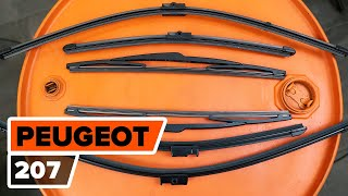 How to change wipers blades PEUGEOT 207 [TUTORIAL AUTODOC]