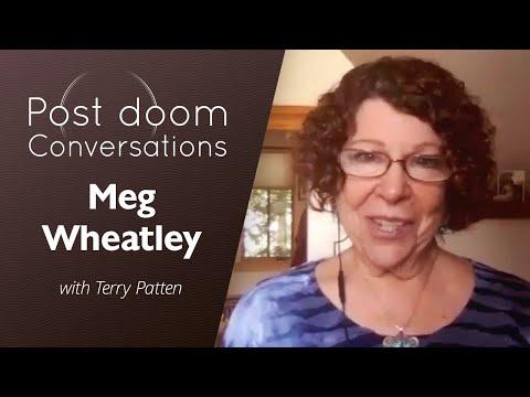 Margaret J. Wheatley: Post-doom with Terry Patten