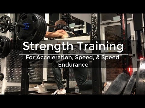 Strength Training: How Sprinters Train for Acceleration, Speed, and Speed Endurance in the Gym