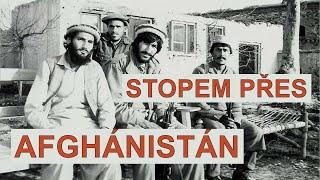 Afghánistán na vlastní kůži | Milan Chládek: Země bílých holubic