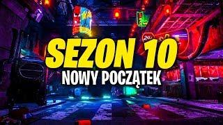 SEZON 10 W FORTNITE - NOWY POCZĄTEK !! CO WIEMY?