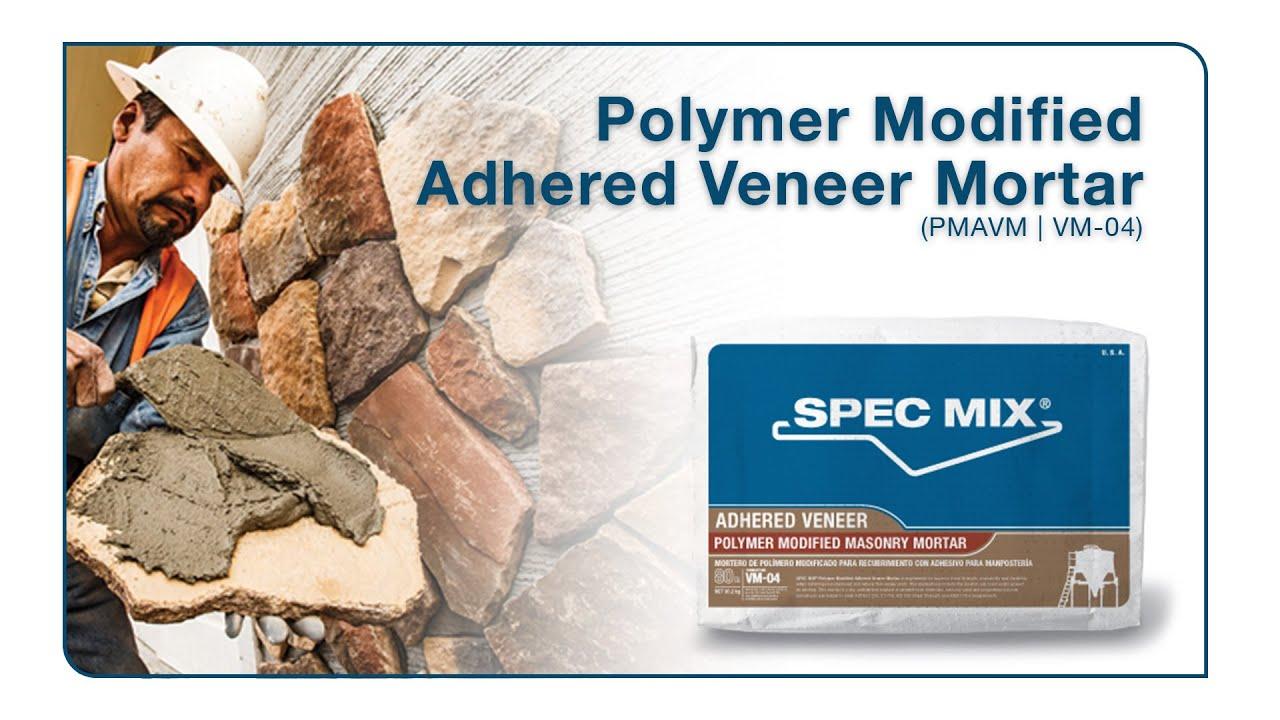 Polymer Modified Adhered Veneer Mortar (PMAVM) - SPEC MIXSPEC MIX