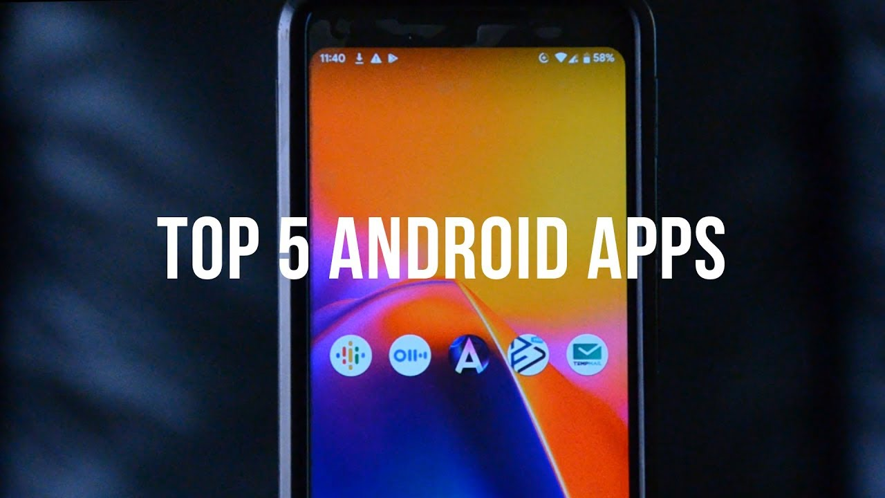 Top 5 Android Apps!