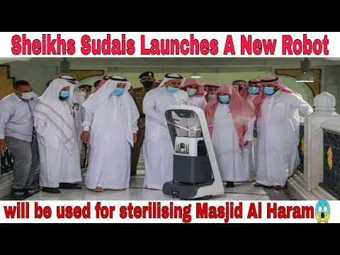 Sheikhs Sudais Launches A New Robot 🤗 Will be  used for startling Masjid Al Haram❤ deeni duniya a