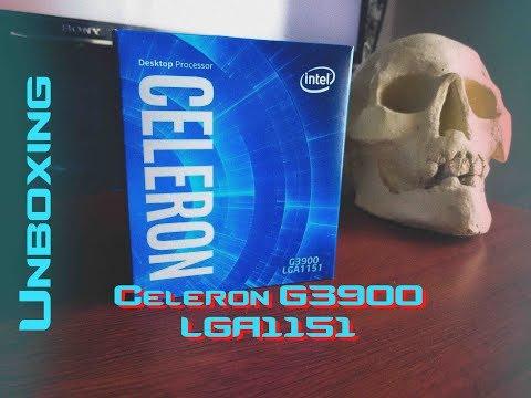 Unboxing Celeron G3900 LGA1151