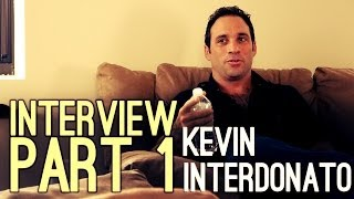 Acting In Indie Films!  Kevin Interdonato Interview Pt. 1