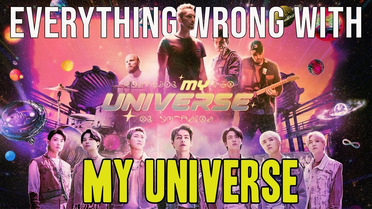 """Everything Wrong With Coldplay X BTS - """"My Universe"""""""