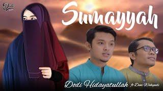 Download lagu SUMAYYAH TERBARU 2020 - LIRIK - HIJJAZ (COVER BY Dodi Hidayatullah ft Deni Wahyudi)