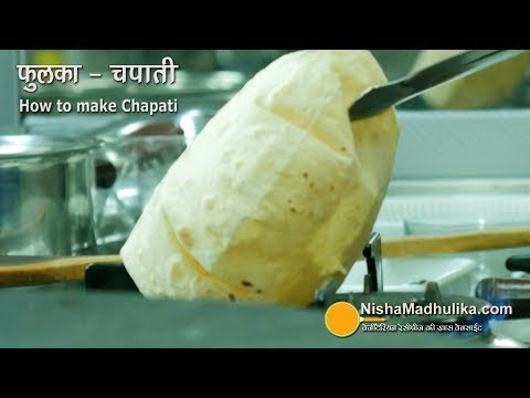 How to make Soft Chapati - Soft Phulka Recipe - Roti - India