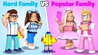 Roblox NERD Family vs POPULAR Family.. 📝👪💅