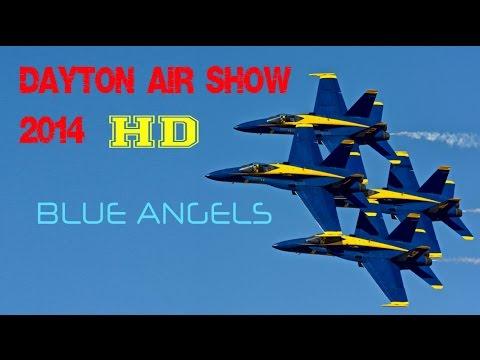 Blue Angels Dayton Air Show 2014 HD