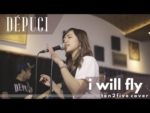 DEPUCI - I WILL FLY ( ten2five cover )