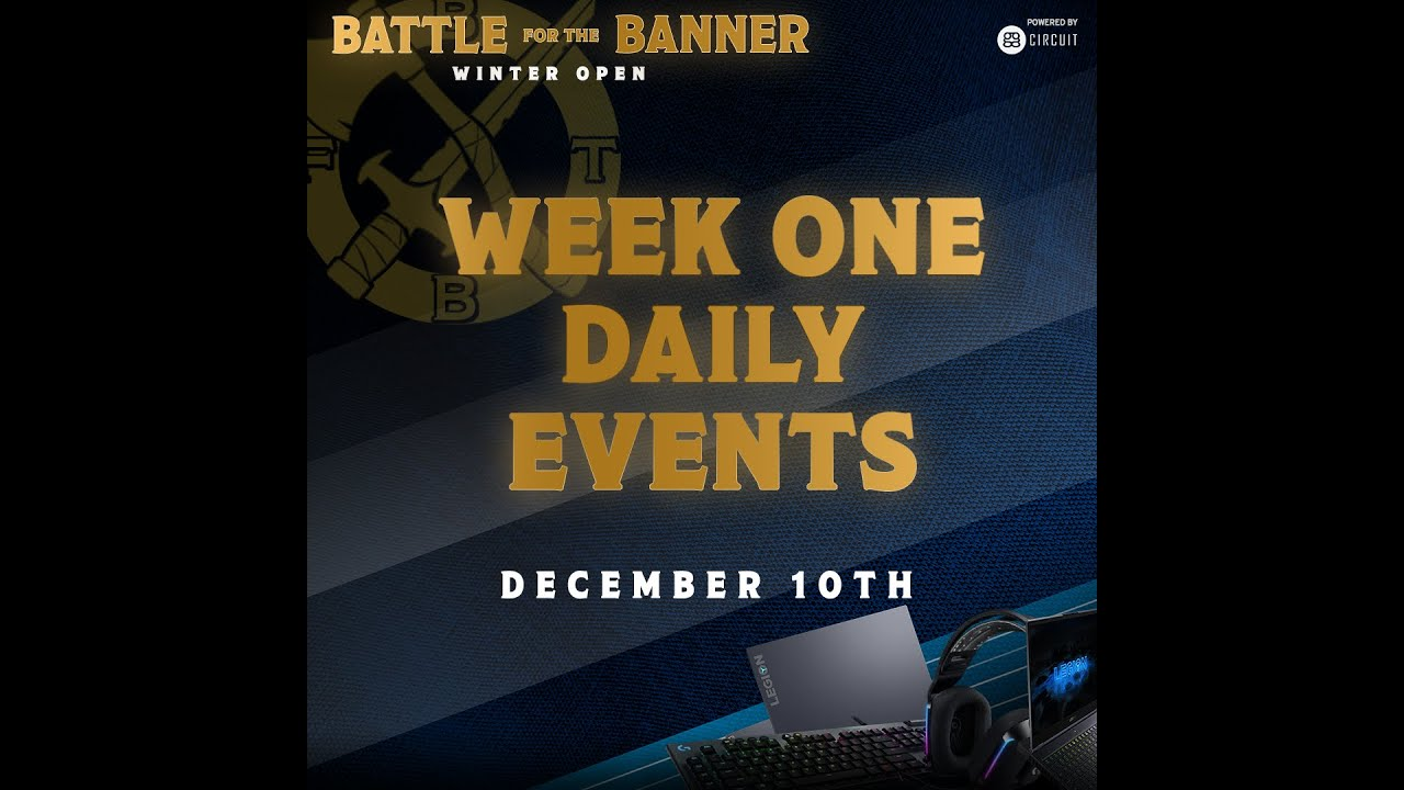 Battle for the Banner DAILY events December 11th...