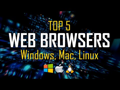 Top 5 Best Web Browsers To Use In 2020