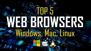 top 5 Best Web Browsers