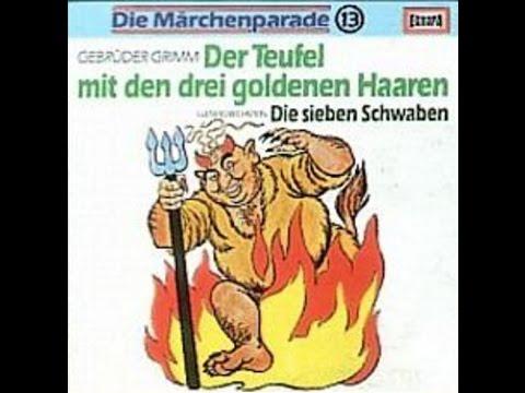 Der Teufel mit den drei goldenen Haaren - Hörspiel - Märchen - EUROPA