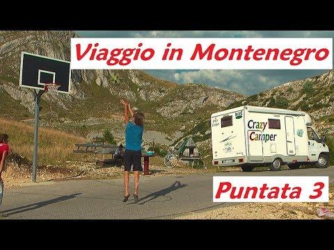 CRAZY CAMPER ADVENTURE - VIAGGIO IN MONTENEGRO PUNTATA 3