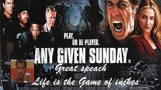 Life is The Game of inches - SLO- SUBs - Any Given Sunday