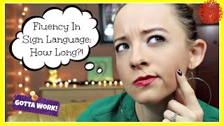 Fluency in Sign Language: How Long?! ┃ ASL Stew