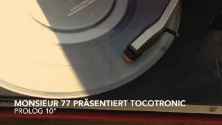 "Monsieur 77 präentiert Tocotronic  ""Prolog"""