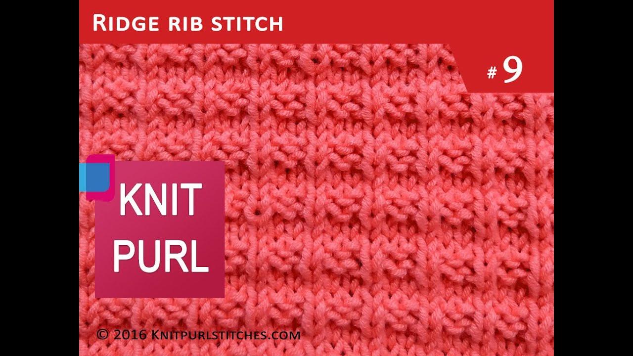 Knit purl stitches 9 ridge rib knitting youtube knit purl stitches 9 ridge rib knitting bankloansurffo Image collections