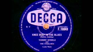 TOMMY STEELE  KNEE DEEP IN THE BLUES  78RPM