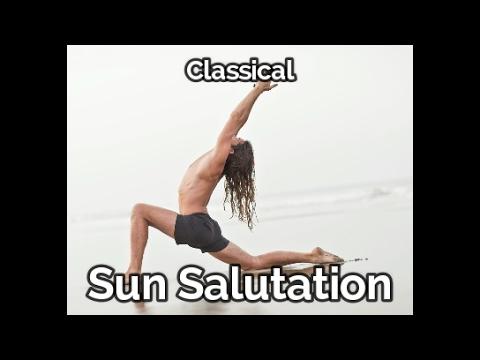 Surya Namaskar. Classic Sun Salutation Tutorial.