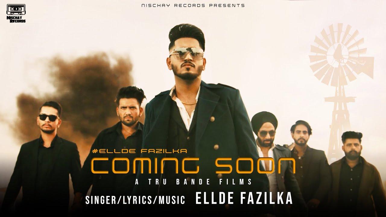 New Punjabi Songs 2021 | Coming Soon (Official Video) | Ellde Fazilka | Latest Punjabi Song 2021 MyTub.uz TAS-IX