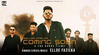 Download New Punjabi Songs 2021   Coming Soon (Official Video)   Ellde Fazilka   Latest Punjabi Song 2021