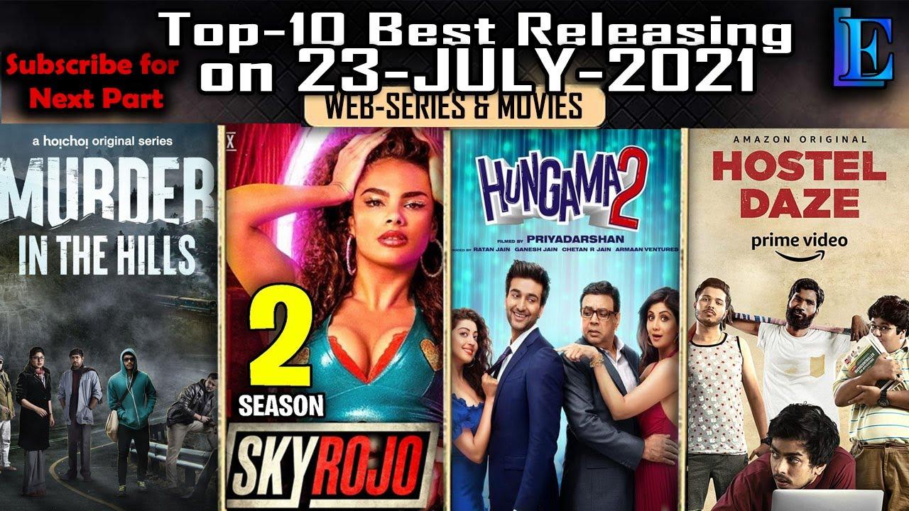 Download Top-10 Releasing on 23-JULY-2021 Web-Series & Movies #Netflix #Amazon #Hoichoi #Voot #Youtube