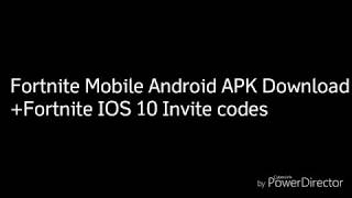 Fortnite Mobile Android APK Download+10 IOS Invite Codes Giveaway