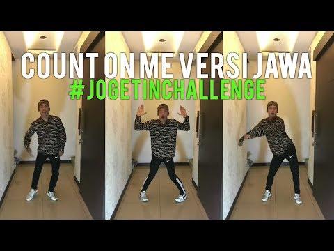 Count On Me Versi JAWA | Hastag #JOGETINchallenge | BACA Description Yuk !