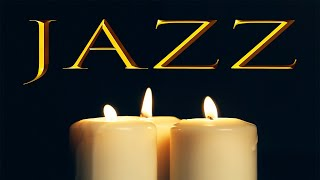 Candles JAZZ - Candles and Smooth Winter JAZZ - Background JAZZ  For Love